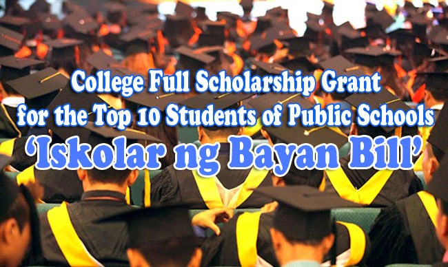 College Full Scholarship Grant for the Top 10 Students of Public Schools 'Iskolar ng Bayan Bill' Approved