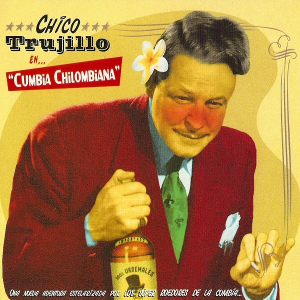 Image result for Chico Trujillo - Cumbia Chilombiana