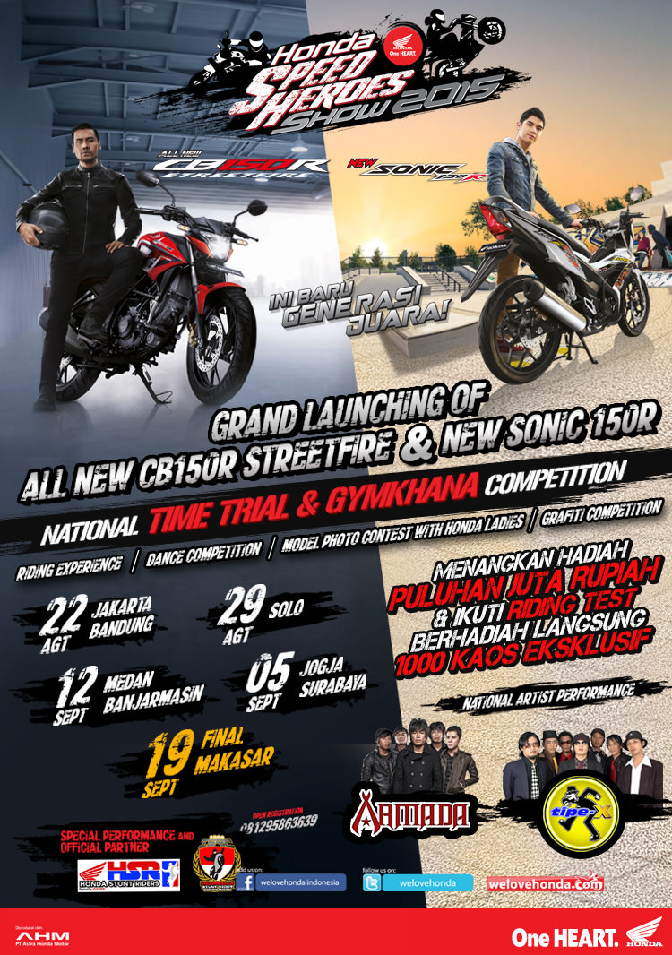 Agenda : Launching All New CB150R Streetfire dan New Sonic 150R di kota Medan tanggal 12 September dalam acara Honda Speed Heroes Show 2015