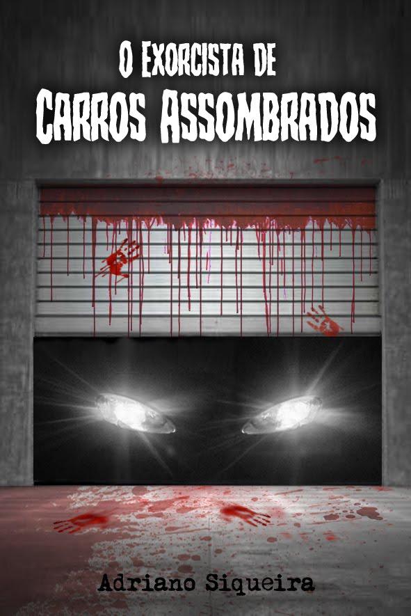 O Exorcista de Carros Assombrados