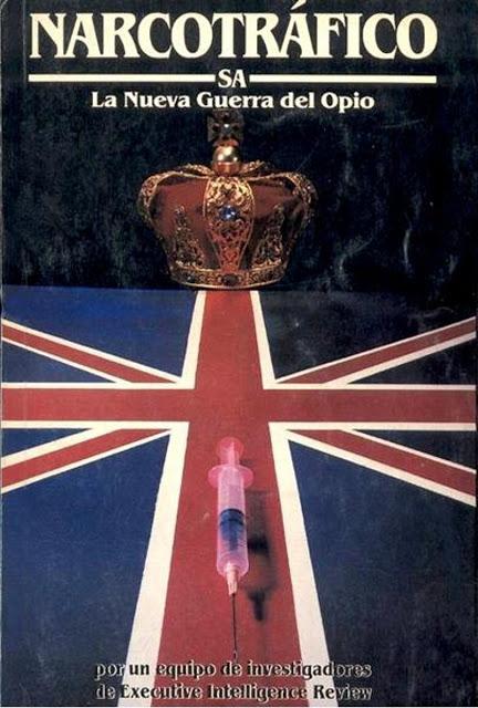 Narcotráfico S.A. La nueva guerra del Opio