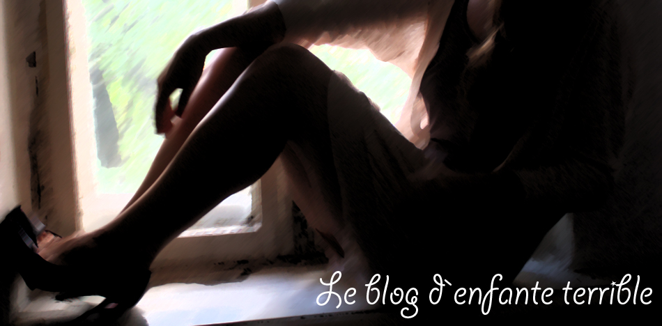 Le  blog d`enfant terrible