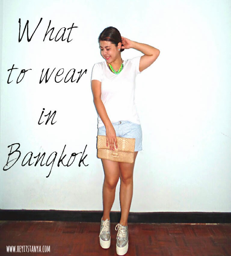 What to wear in Bangkok