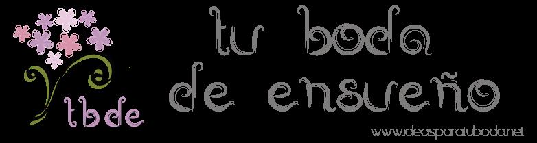 Tu Boda de Ensueño (ant. La Boda de tus Sueños)
