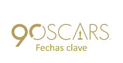 Fechas claves del Oscar 2018