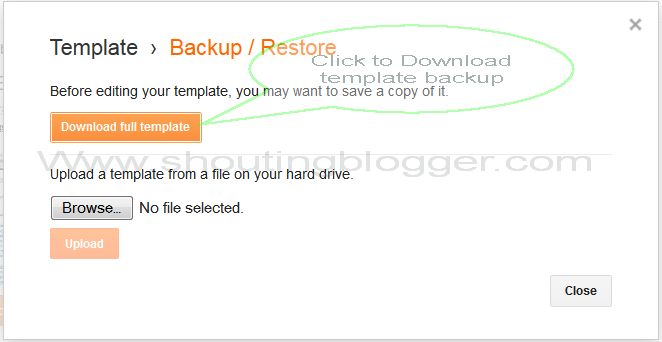 Backup Your Blogger Template.