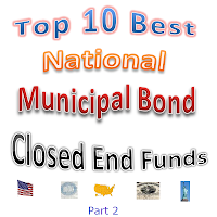10 Best National Muni Bond Closed End Funds CEF Part 2