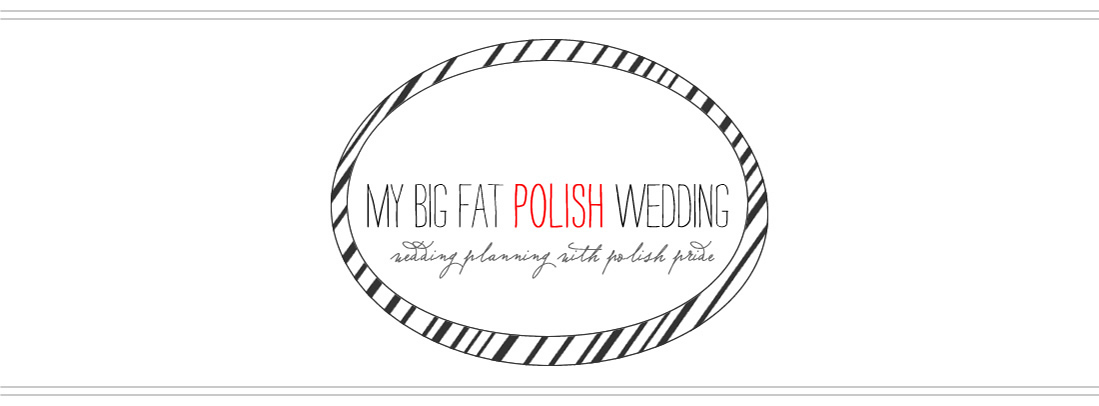My Big Fat Polish Wedding