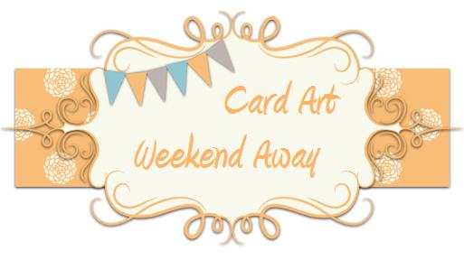 Card Art Weekend Away