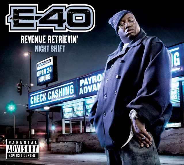 E 40 Revenue Retrievin Night Shift