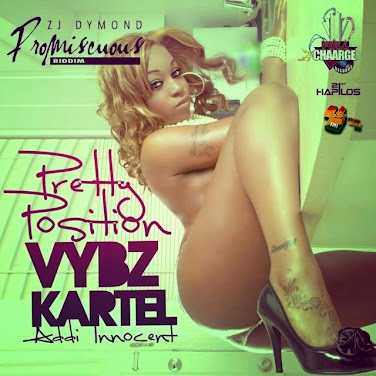 VYBZ KARTEL - PRETTY POSITION (RAW) - PROMISCUOUS RIDDIM - FULL CHAARGE RECORDS [FMI]