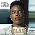 "@YOUNGMARQUS DROPS NEW MIXTAPE THE ""C.L.A.E."" HOSTED BY DJ MUSTARD 
