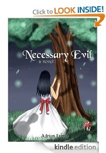 Free eBook Feature: Necessary Evil by Adrian Lupsa