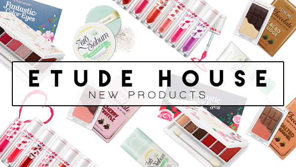 ETUDE HOUSE New Products March 2015