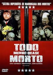 Baixar Filme Todo Mundo Quase Morto (Dublado)