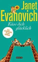 http://www.amazon.de/K%C3%BCss-dich-gl%C3%BCcklich-Ein-Stephanie-Plum-Roman/dp/3442547415/ref=sr_1_1?ie=UTF8&qid=1428557515&sr=8-1&keywords=evanovich+janet