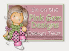 Designer for Pink Gem Designs