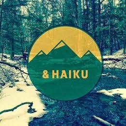 & Haiku