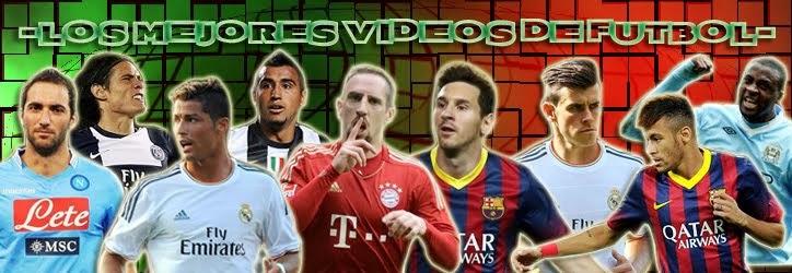 Los mejores videos de futbol