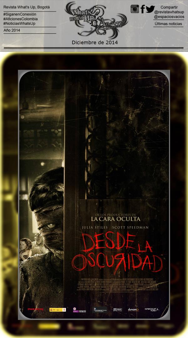 CUATRO-GRANDES-ESTRENOS-SALAS-DE-CINE-2015-Desde-la-Oscuridad
