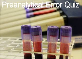 Test Your Knowledge of Preanalytical Errors