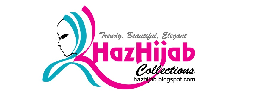 Haz Hijab Collections ~ Trendy, Beautiful, Elegant