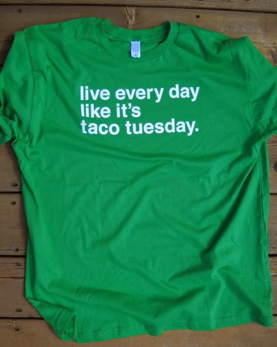 https://www.etsy.com/listing/152878888/live-every-day-like-its-taco-tuesday?ref=favs_view_7