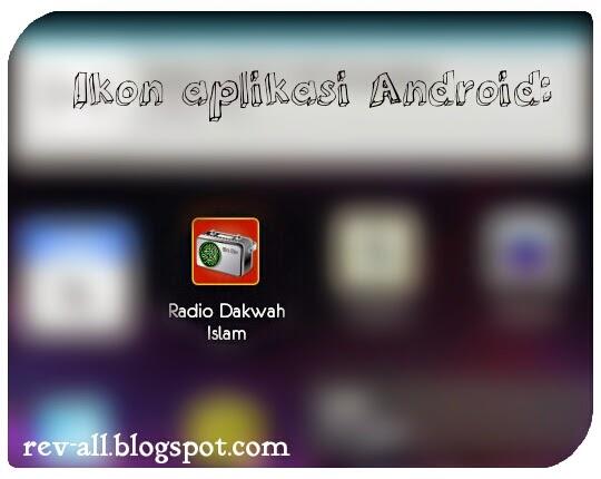 Ikon - Radio Dakwah Islam - Aplikasi android untuk mendengarkan radio islam online (rev-all.blogspot.com)