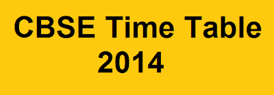CBSE 12th Time Table 2014