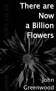There Are Now a Billion Flowers