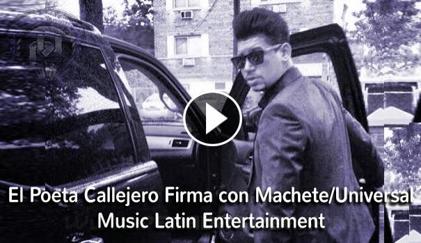 NOTI-URBANA - El Poeta Callejero firma con Machete/Universal Music latin
