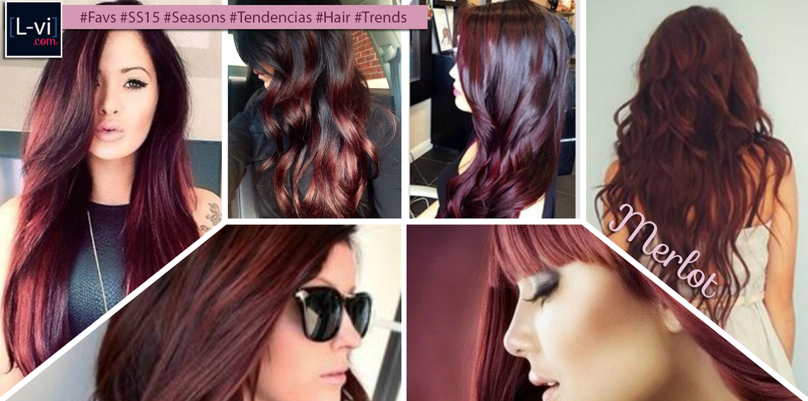 [SS15] Hair Trends: Merlot  L-vi.com
