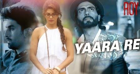 Yaara Re Lyrics - Roy (2015)