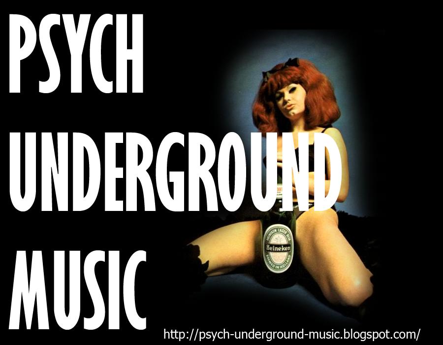 PSYCH UNDERGROUND MUSIC