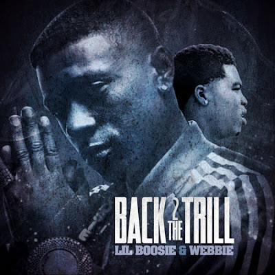 Lil_Boosie_And_Webbie-Back_2_The_Trill-(Bootleg)-2011
