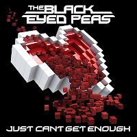 Just Can't Get Enough - Black Eyed Peas