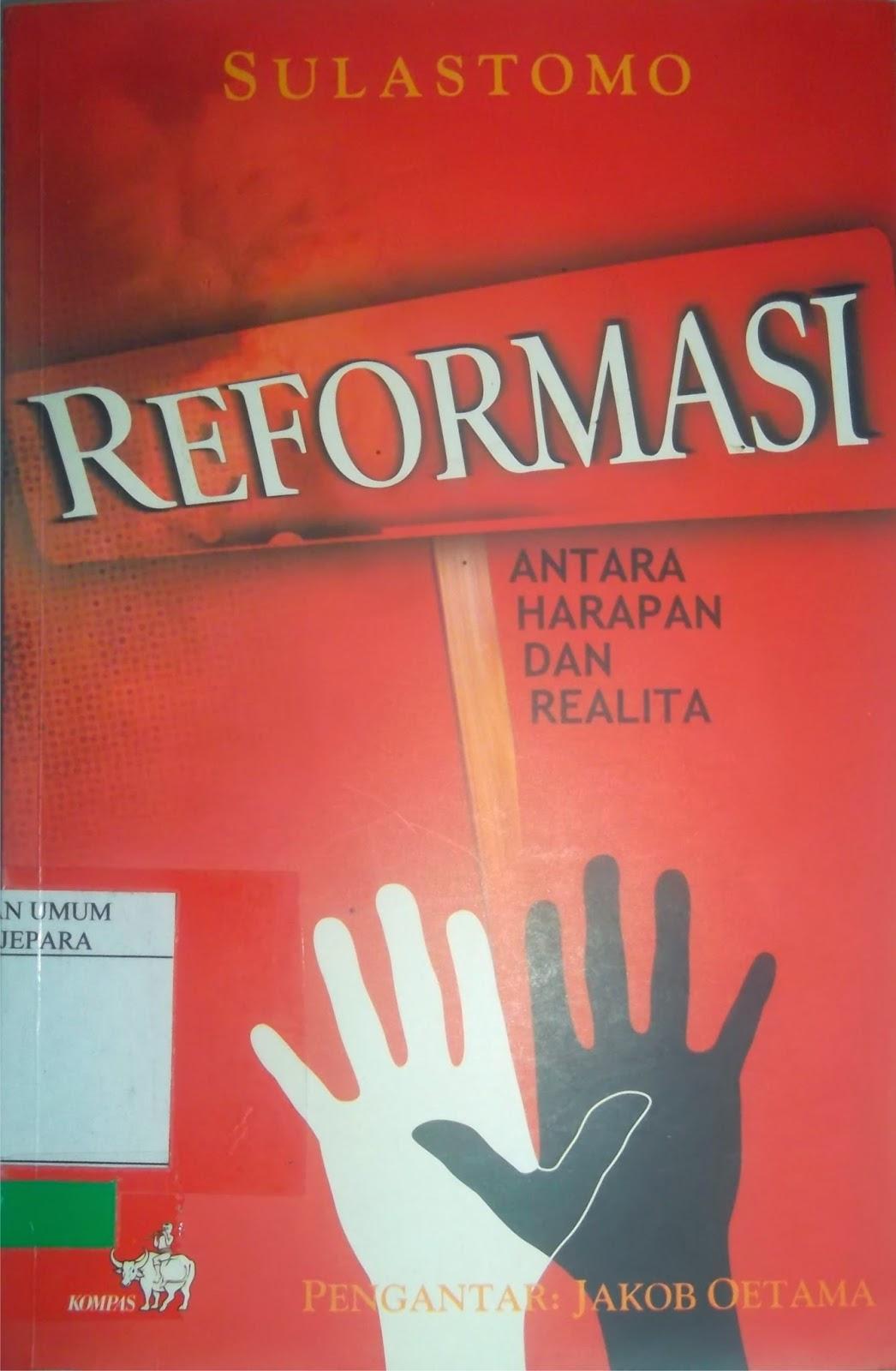 Melihat Kembali Substansi Reformasi - Resensi