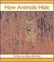 bookcover of How Animals Hide by Brian Birchall