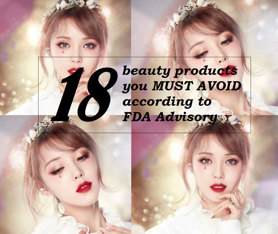 FDA ADVISORY FOR BEAUTY AND COSMETICS
