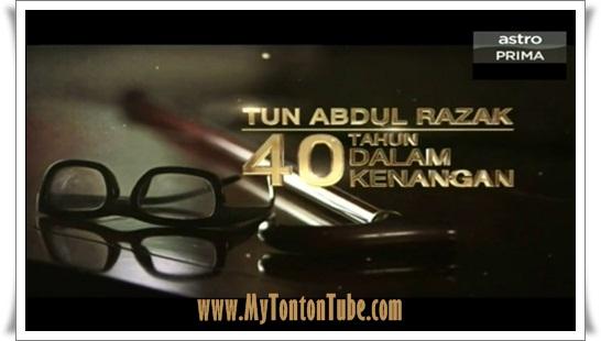 Tun Abdul Razak: 40 Tahun Dalam Kenangan (2016)