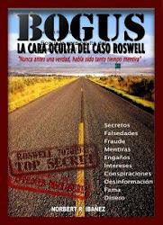 BOGUS, LA CARA OCULTA DEL CASO ROSWELL