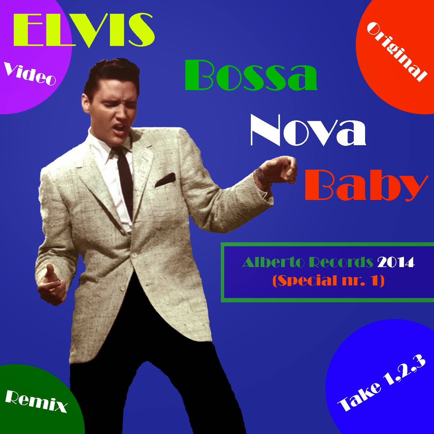 Elvis Bossa Nova Baby (May 2014)