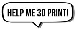 HelpMe3DPrint