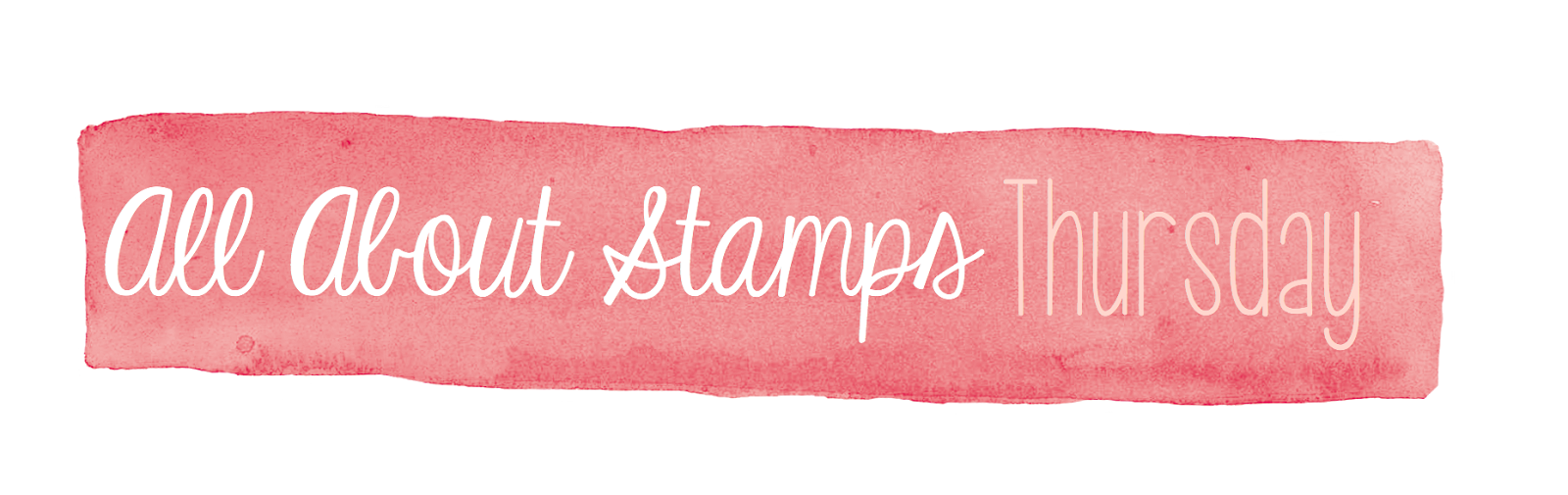 All About Stamps Thursday
