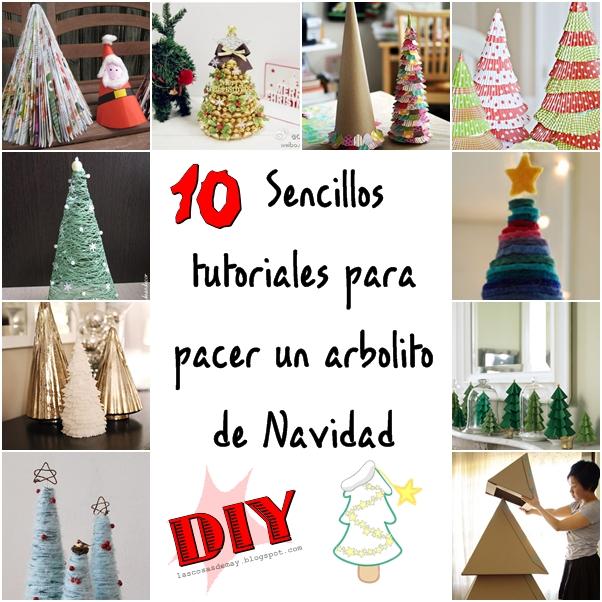 Navidad Decoracion Manualidades ~ DIY MANUALIDADES Y DECORACI?N 10 Sencillos tutoriales para hacer un