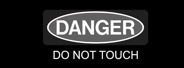 Danger Do Not Touch