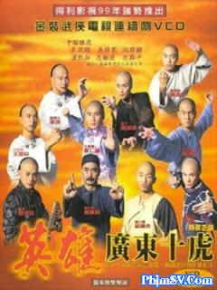 Mãnh Hổ Thành Quảng Đông - Ten Tigers Of Guangdong