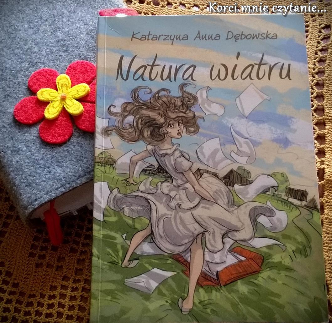 """Katarzyna Anna Dębowska """"Natura wiatru"""""""
