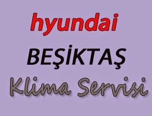Hyundai Beşiktaş Klima Servis