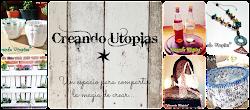 Creando Utopias
